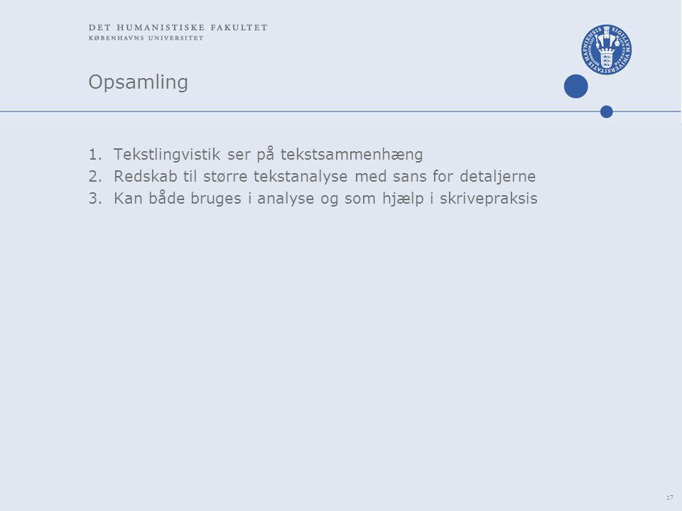 Opsamling Tekstlingvistik ser på tekstsammenhæng