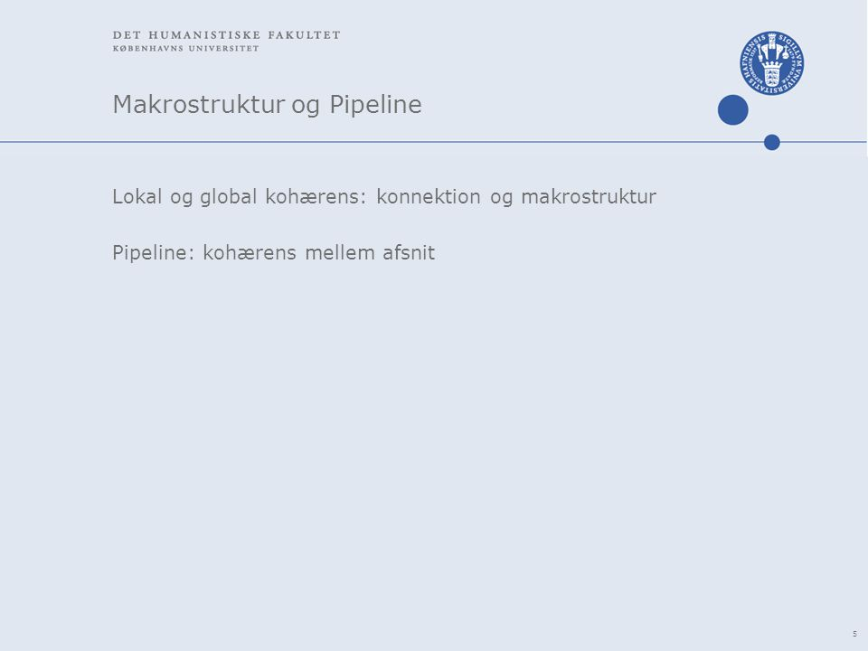 Makrostruktur og Pipeline