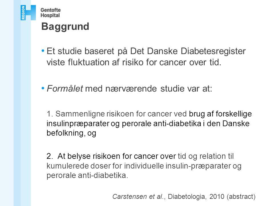 Baggrund Et studie baseret på Det Danske Diabetesregister viste fluktuation af risiko for cancer over tid.