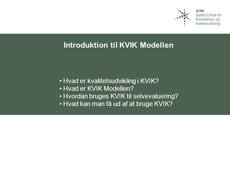 Introduktion til KVIK Modellen