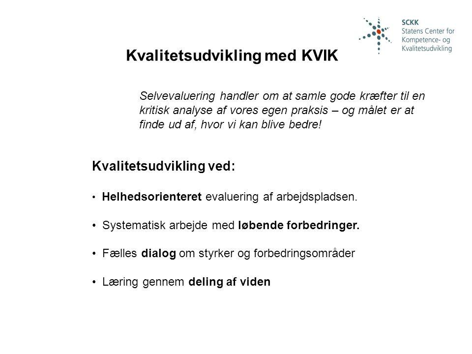 Kvalitetsudvikling med KVIK