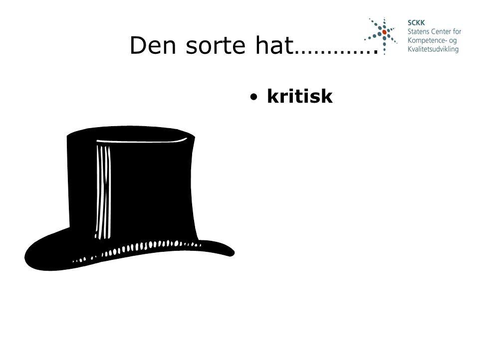 Den sorte hat…………. kritisk