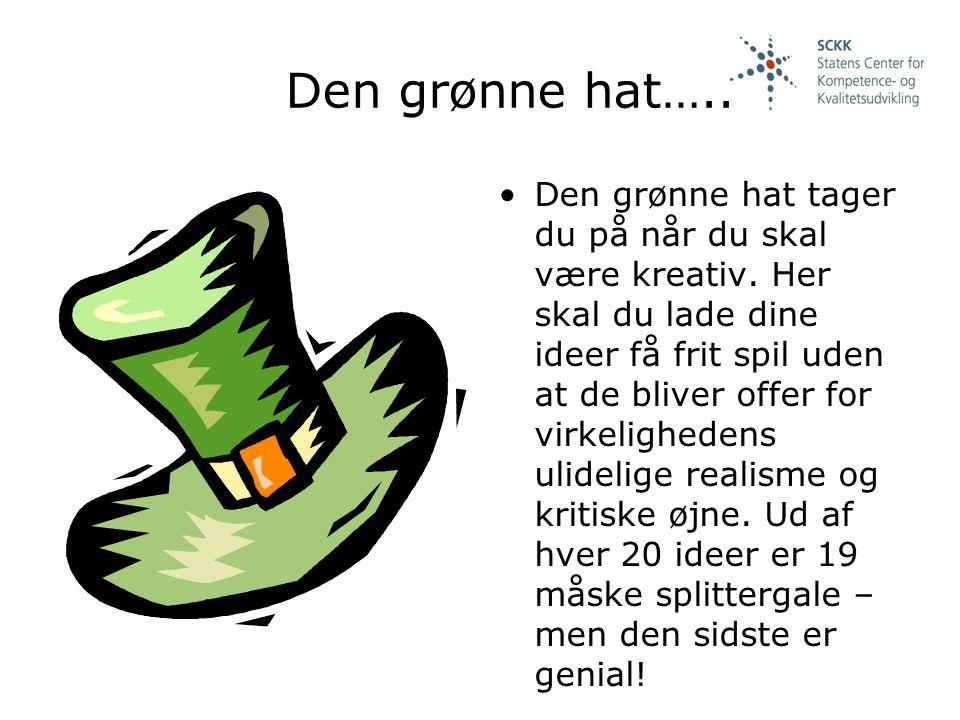 Den grønne hat…..