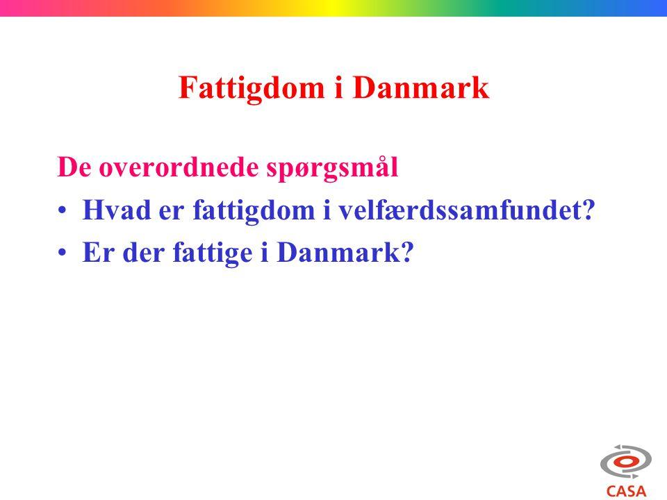 Fattigdom i Danmark De overordnede spørgsmål