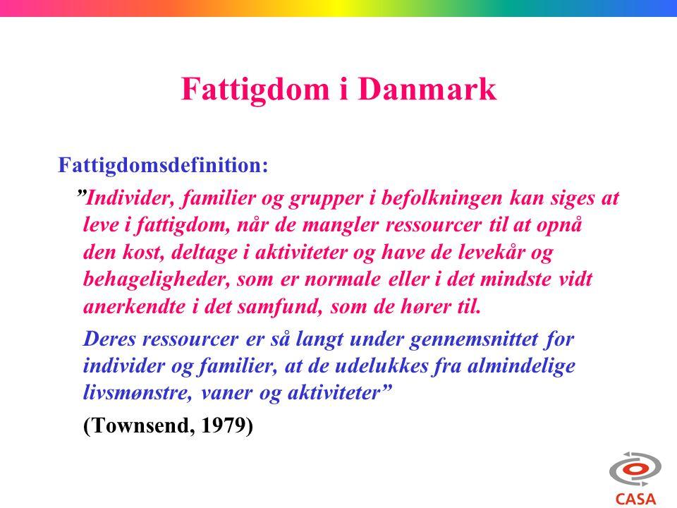 Fattigdom i Danmark Fattigdomsdefinition: