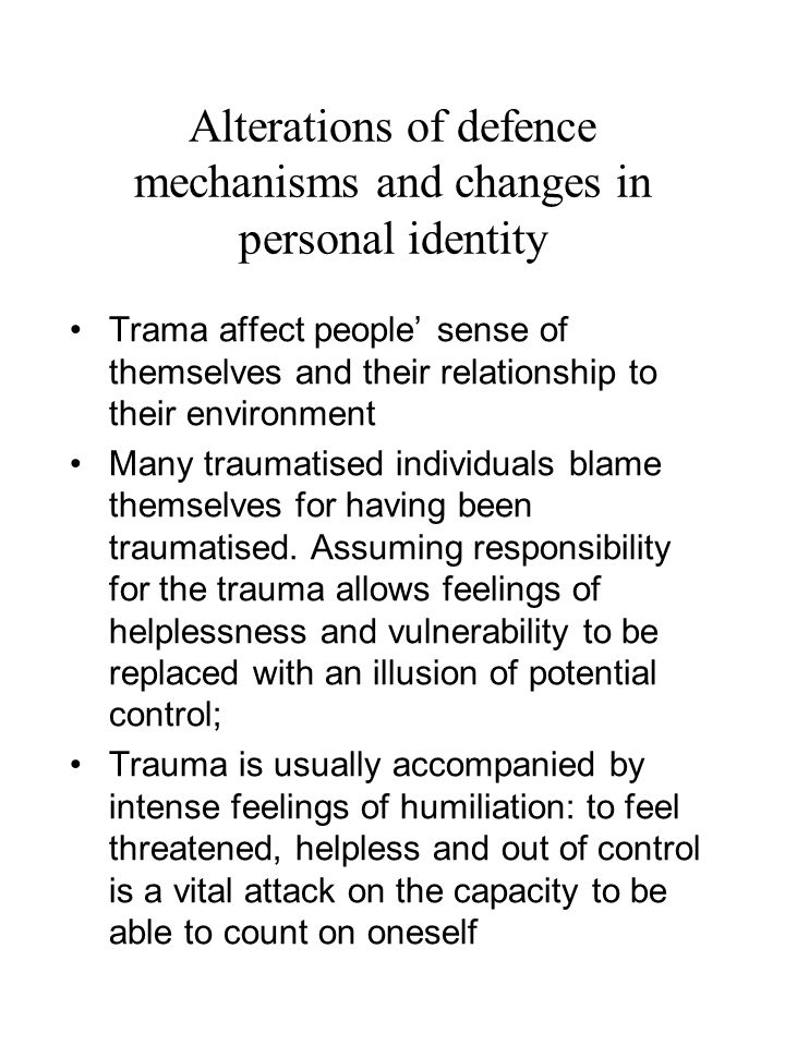 Alterations of defence mechanisms and changes in personal identity