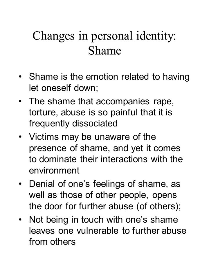 Changes in personal identity: Shame