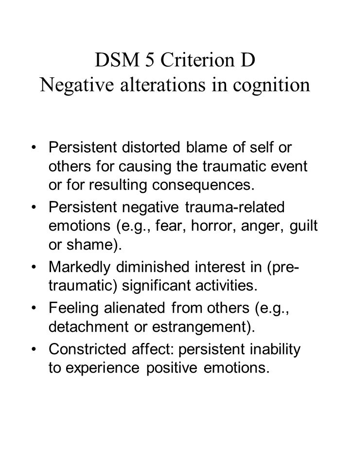 DSM 5 Criterion D Negative alterations in cognition