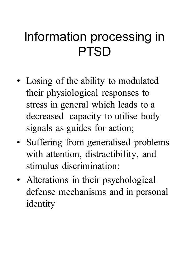 Information processing in PTSD