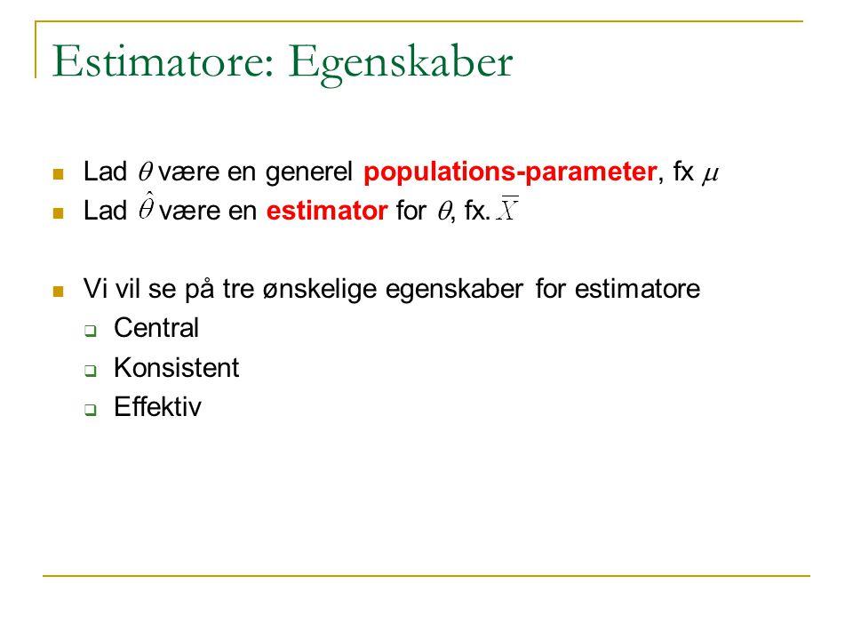 Estimatore: Egenskaber