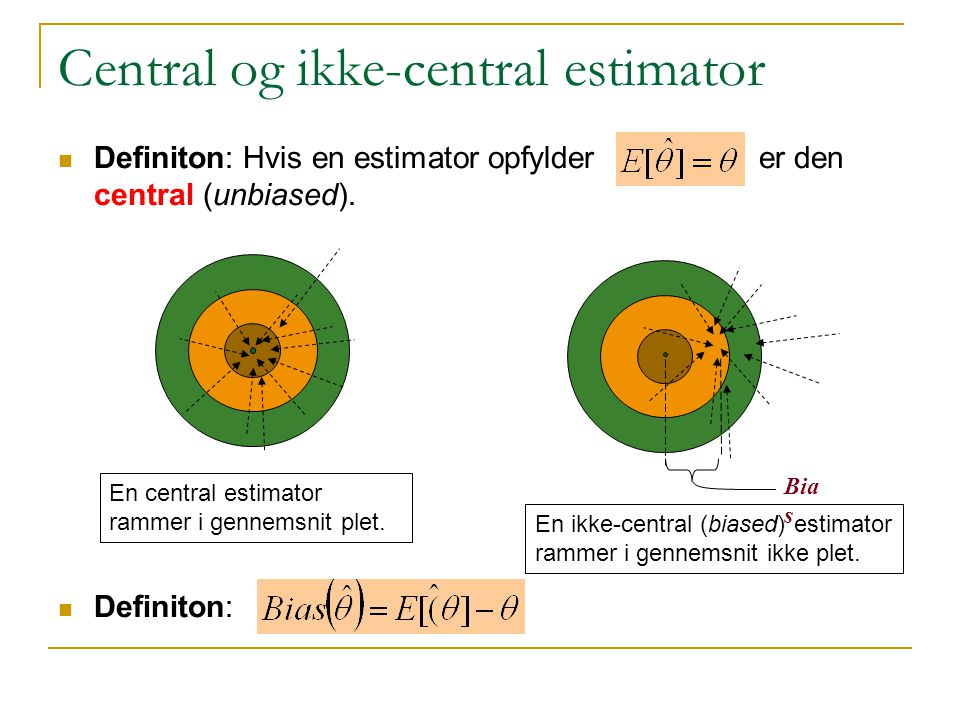 Central og ikke-central estimator