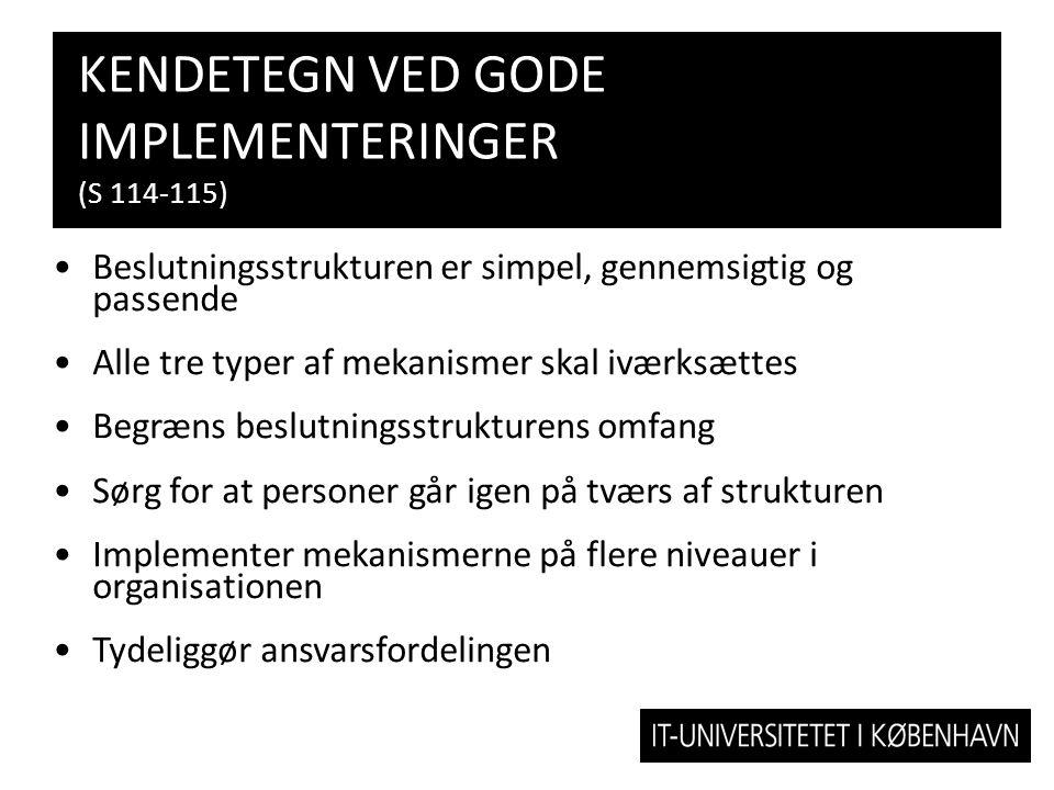 Kendetegn ved gode implementeringer (s 114-115)