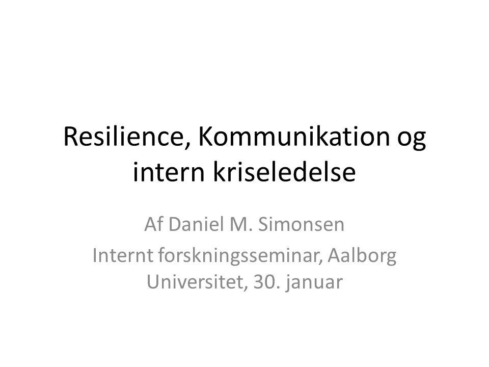 Resilience, Kommunikation og intern kriseledelse