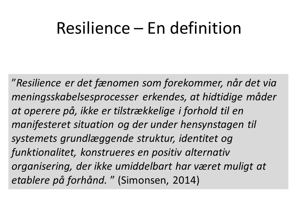 Resilience – En definition
