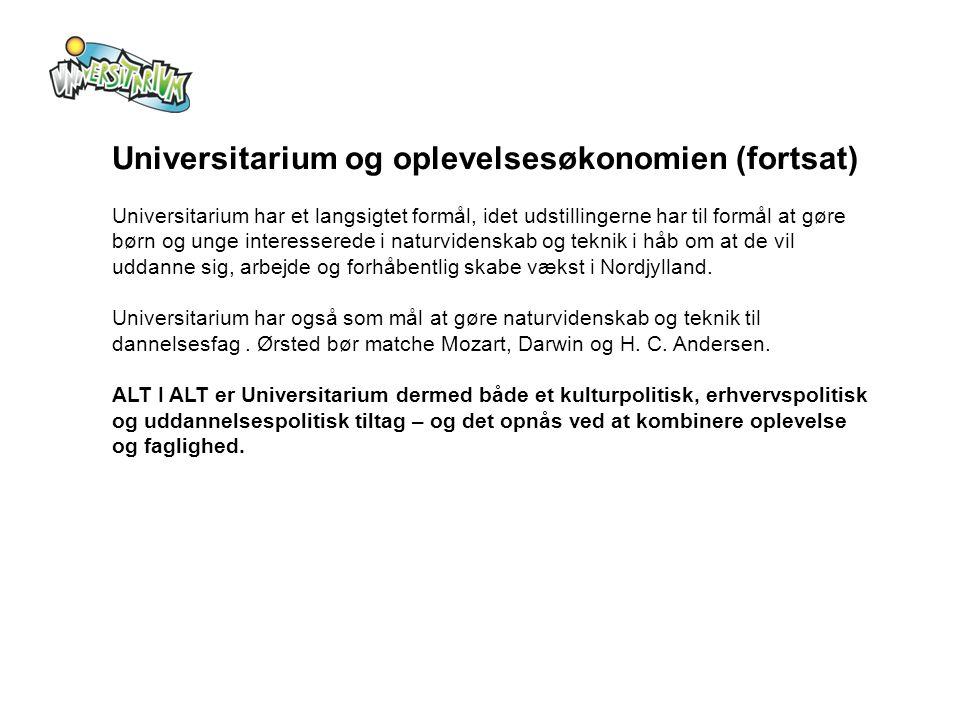 Universitarium og oplevelsesøkonomien (fortsat)