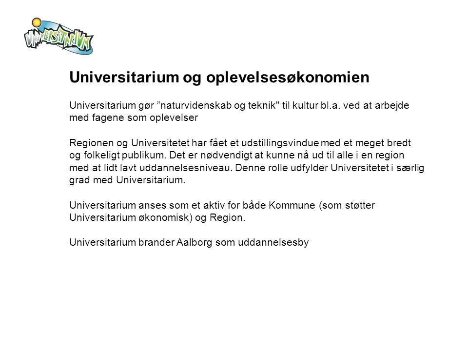 Universitarium og oplevelsesøkonomien