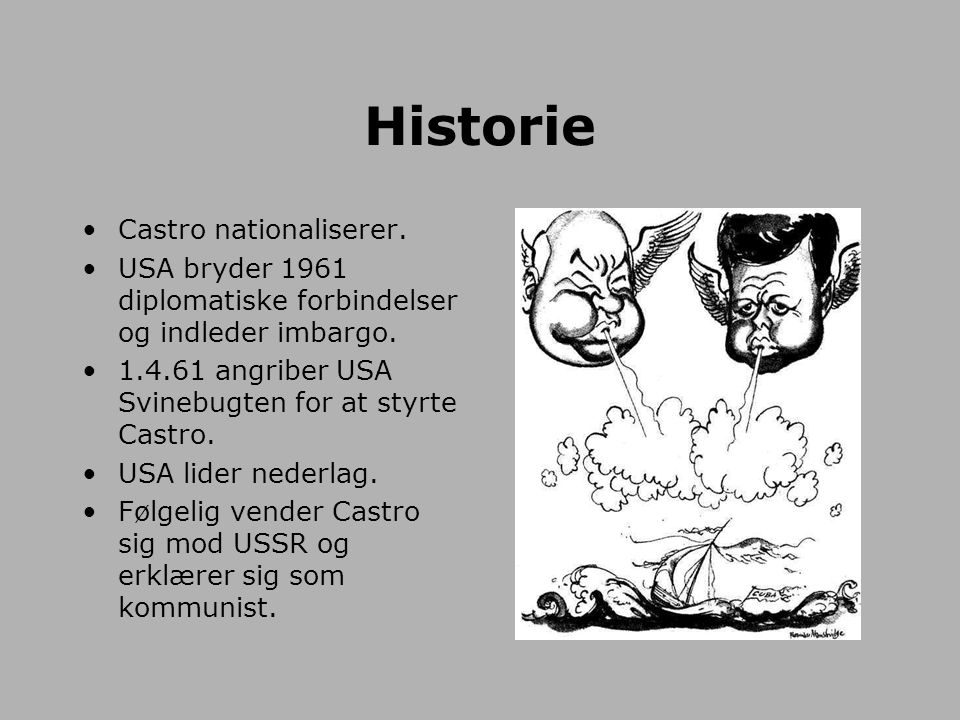 Historie Castro nationaliserer.