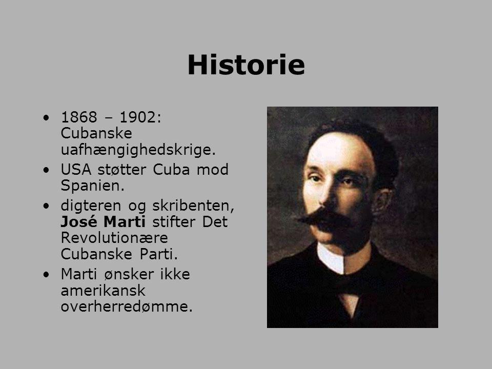Historie 1868 – 1902: Cubanske uafhængighedskrige.