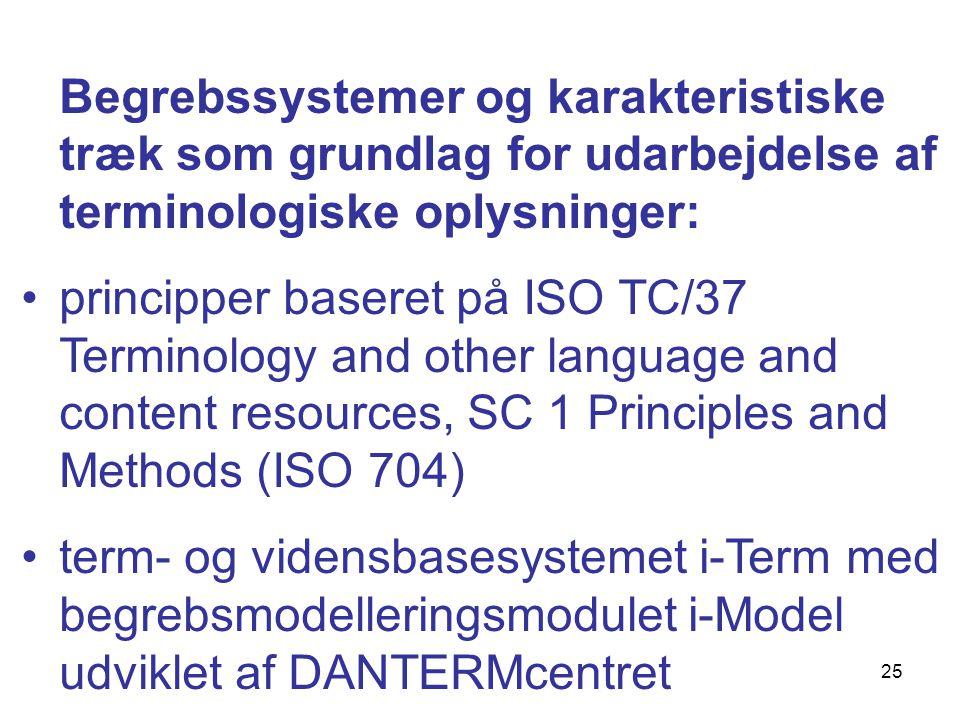 Begrebssystemer og karakteristiske træk som grundlag for udarbejdelse af terminologiske oplysninger: