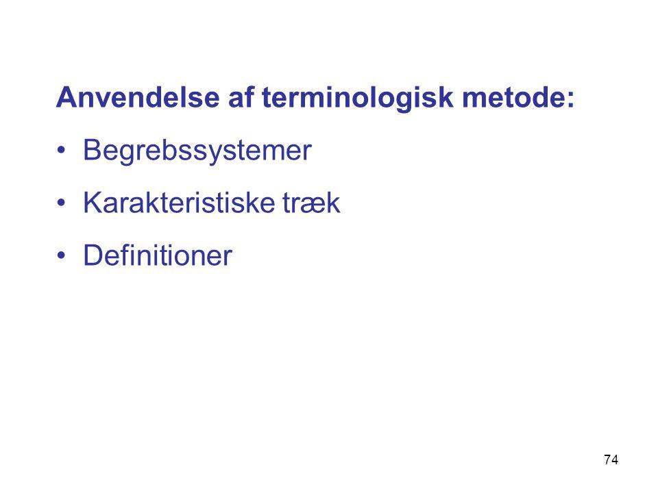 Anvendelse af terminologisk metode: