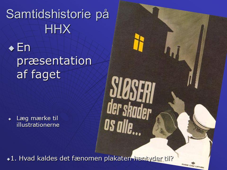 Samtidshistorie på HHX