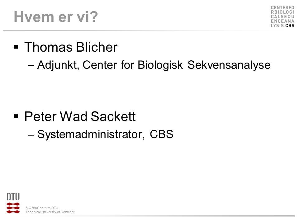 Hvem er vi Thomas Blicher Peter Wad Sackett