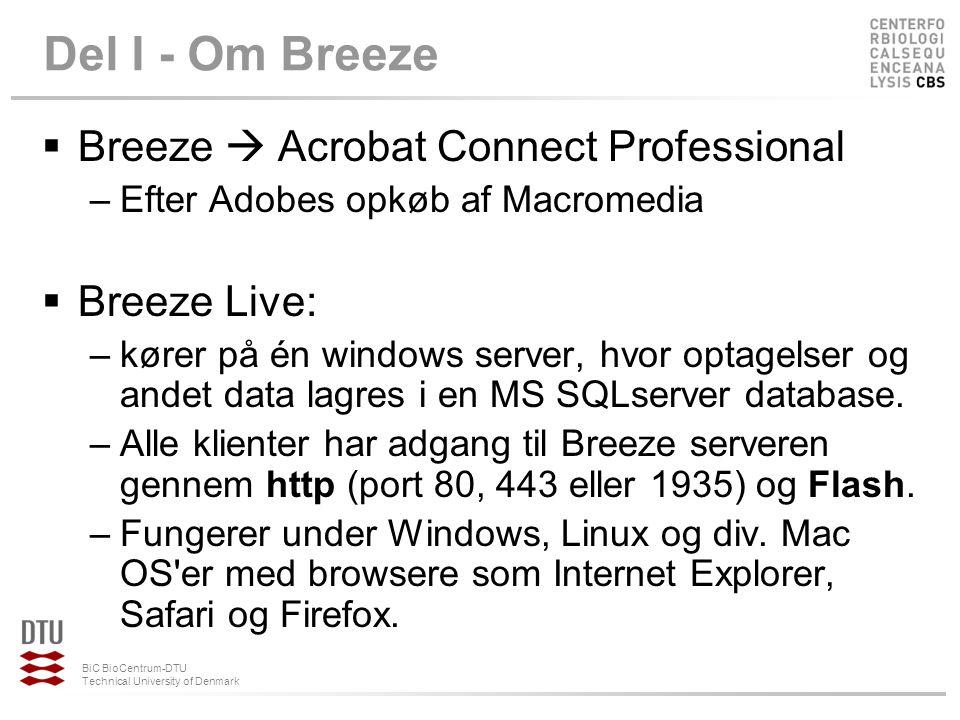 Del I - Om Breeze Breeze  Acrobat Connect Professional Breeze Live: