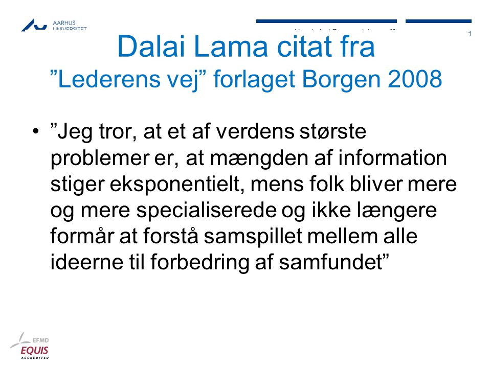 Dalai Lama citat fra Lederens vej forlaget Borgen 2008