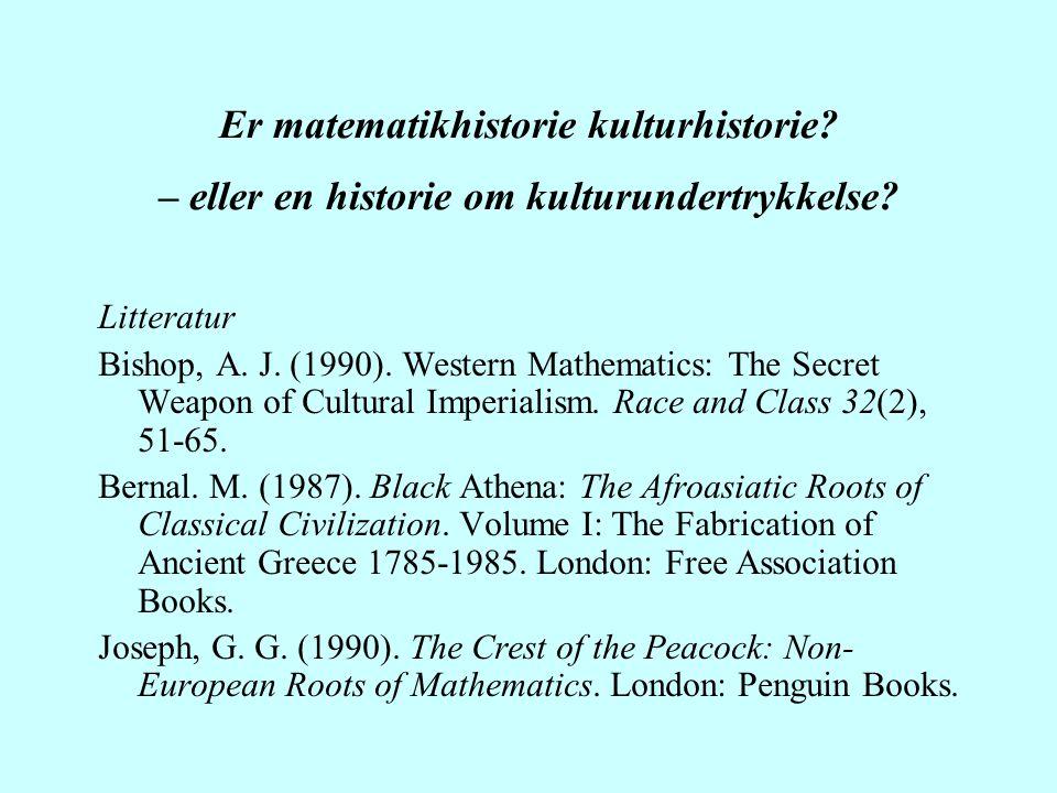 Er matematikhistorie kulturhistorie