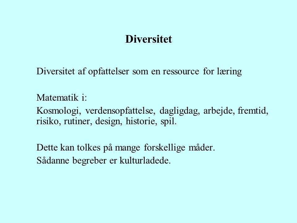 Diversitet Diversitet af opfattelser som en ressource for læring