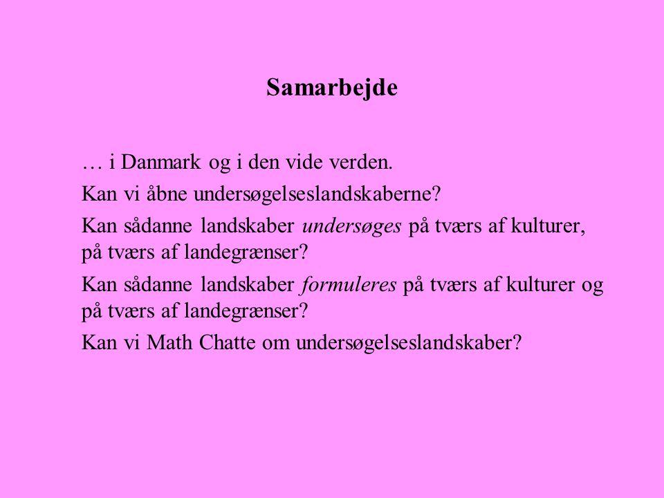 Samarbejde … i Danmark og i den vide verden.