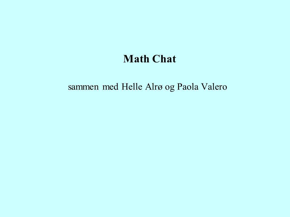 Math Chat sammen med Helle Alrø og Paola Valero
