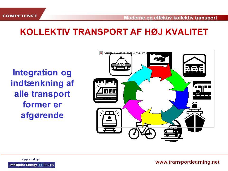 KOLLEKTIV TRANSPORT AF HØJ KVALITET