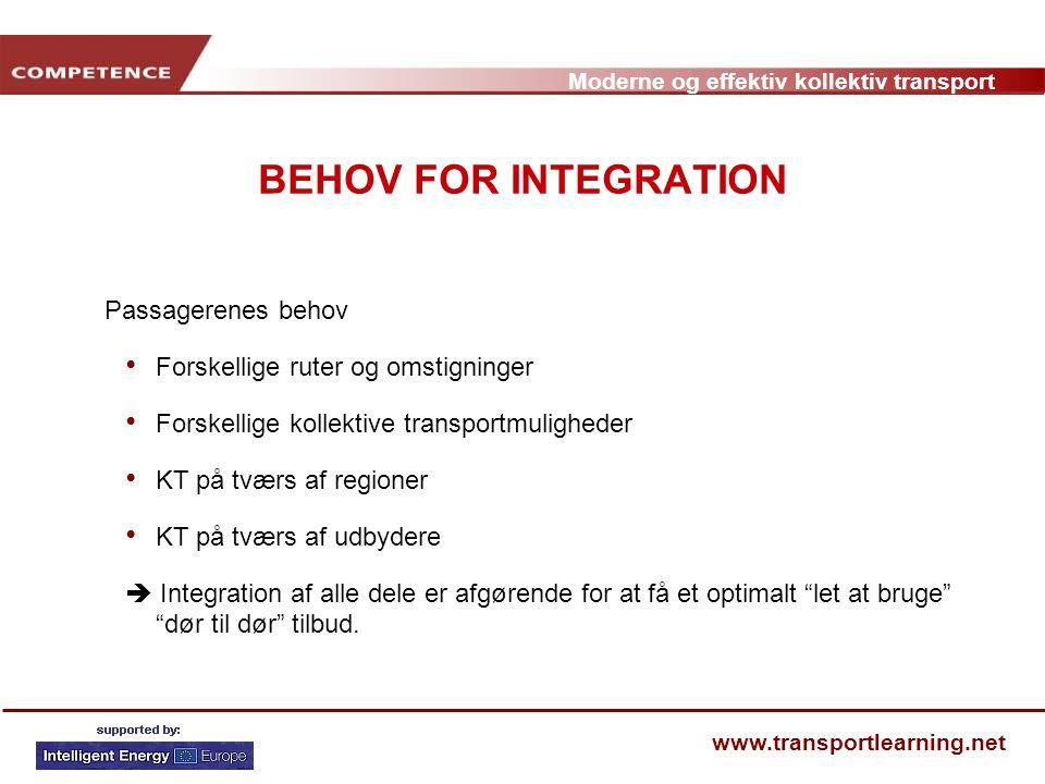 BEHOV FOR INTEGRATION Passagerenes behov