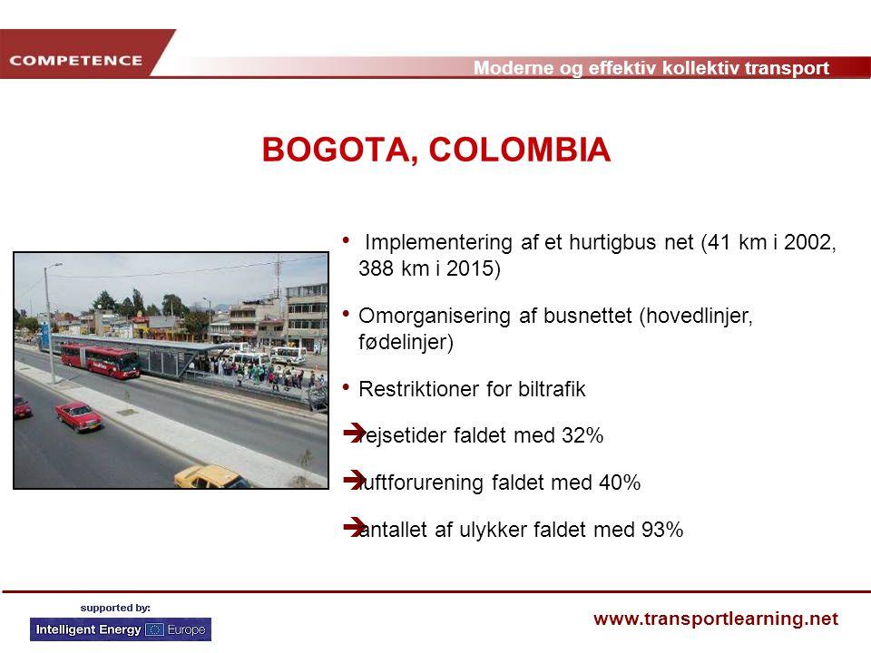BOGOTA, COLOMBIA Implementering af et hurtigbus net (41 km i 2002, 388 km i 2015) Omorganisering af busnettet (hovedlinjer, fødelinjer)