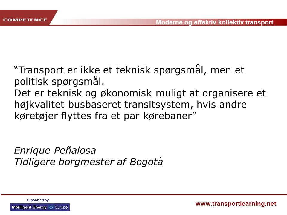 Transport er ikke et teknisk spørgsmål, men et politisk spørgsmål.