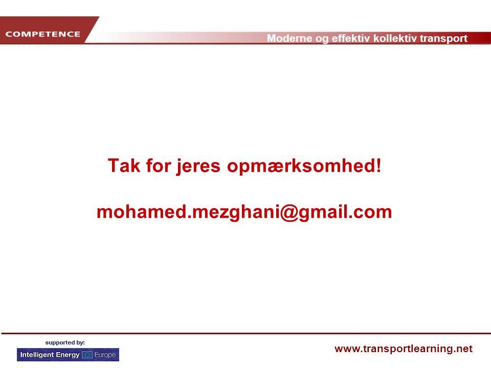Tak for jeres opmærksomhed! mohamed.mezghani@gmail.com