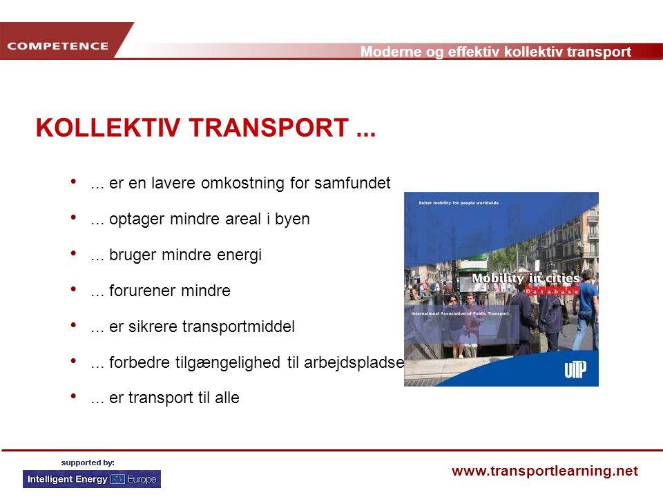 KOLLEKTIV TRANSPORT ... ... er en lavere omkostning for samfundet