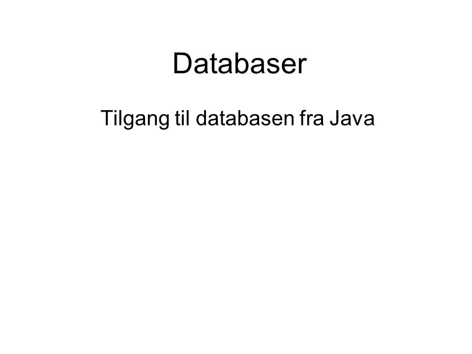 Tilgang til databasen fra Java