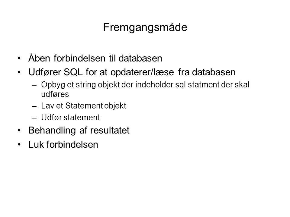 Fremgangsmåde Åben forbindelsen til databasen