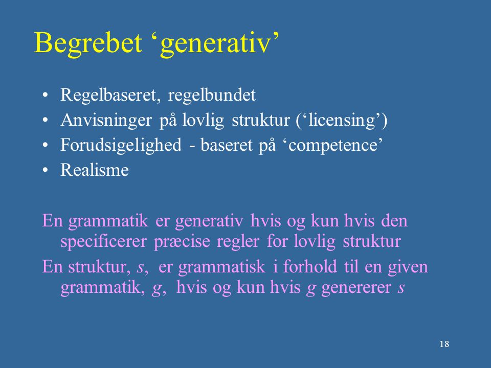 Begrebet 'generativ' Regelbaseret, regelbundet