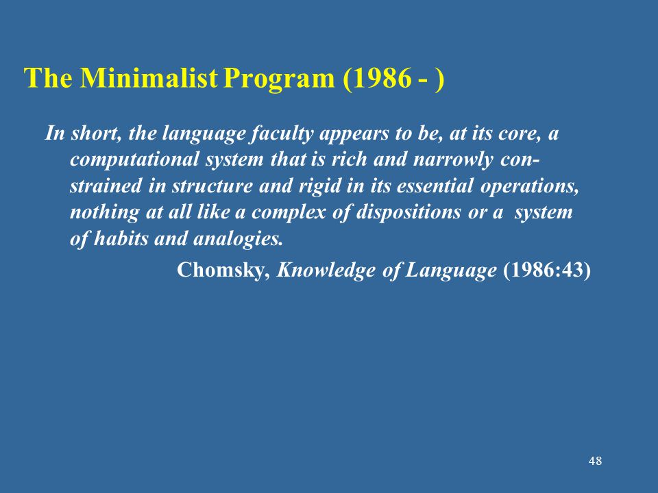 The Minimalist Program (1986 - )