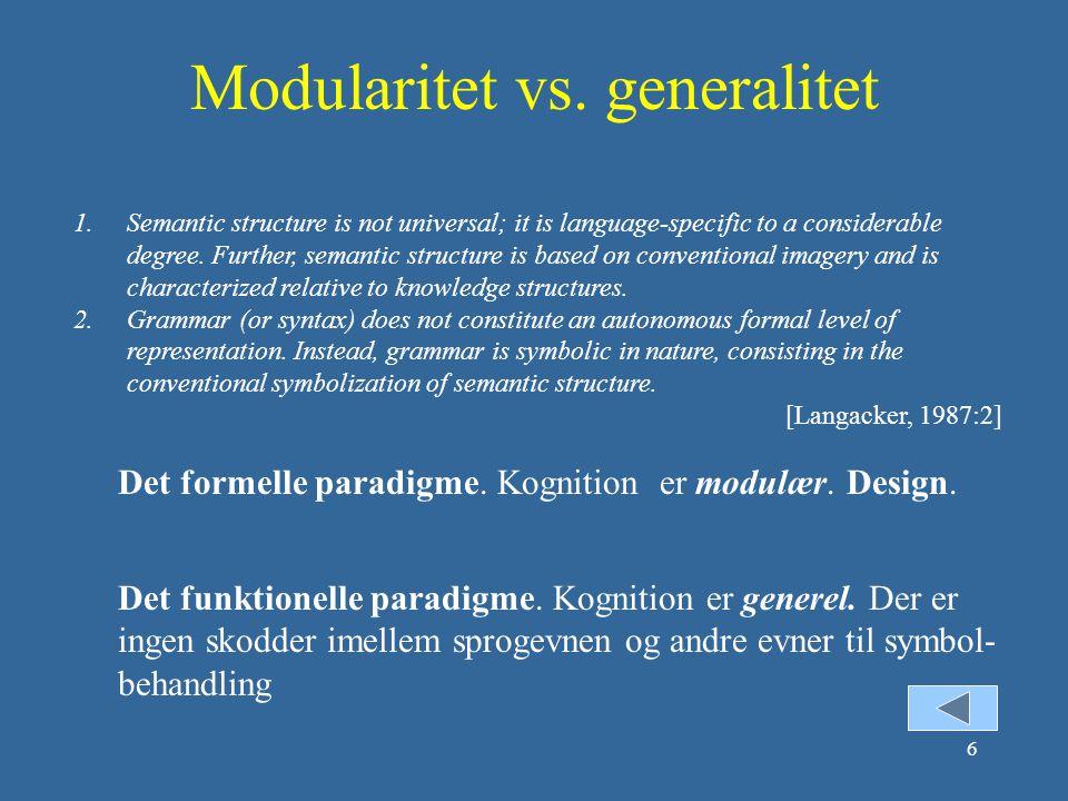 Modularitet vs. generalitet