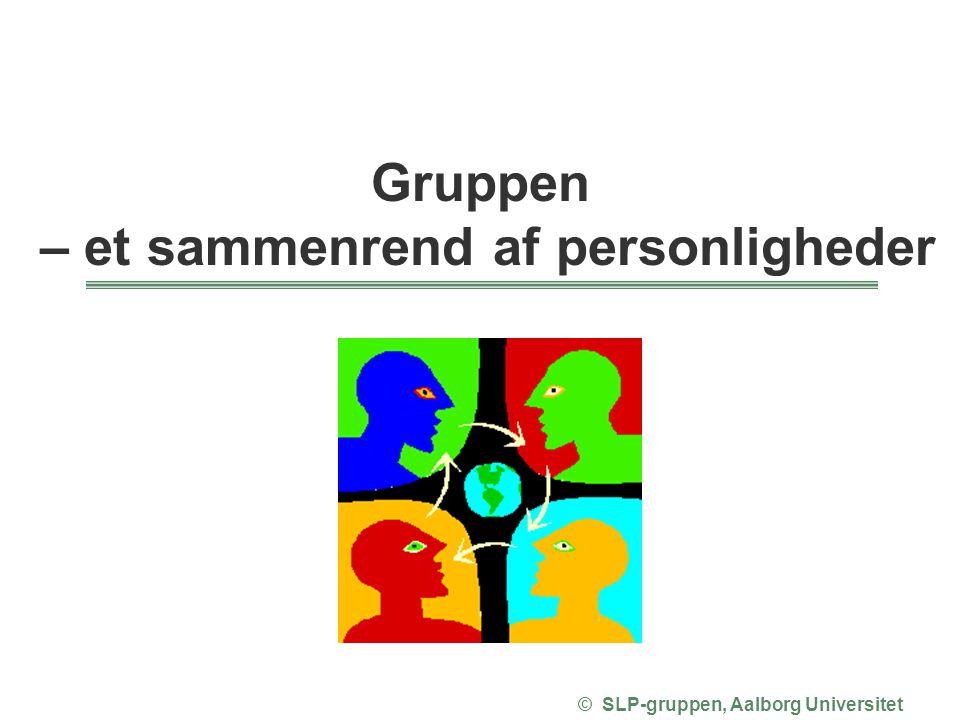 – et sammenrend af personligheder © SLP-gruppen, Aalborg Universitet