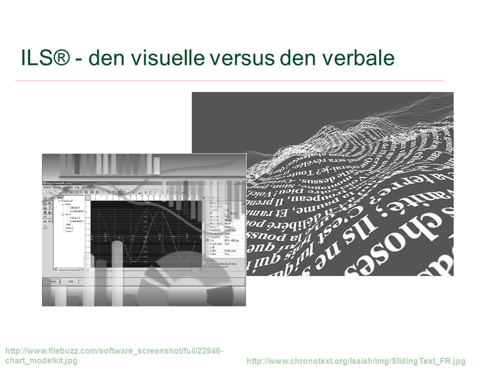 ILS® - den visuelle versus den verbale