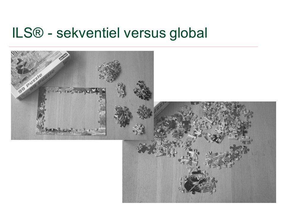 ILS® - sekventiel versus global
