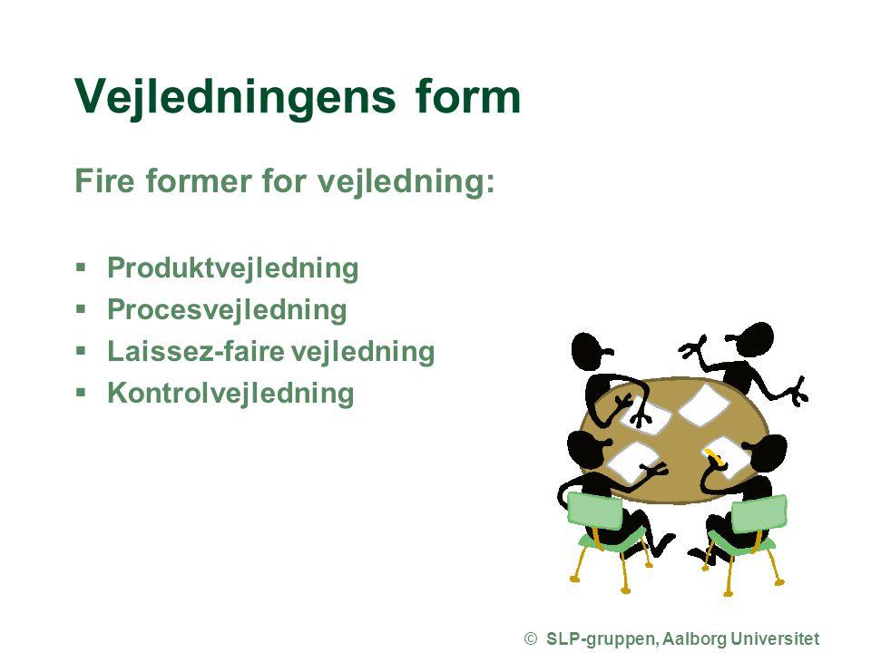 © SLP-gruppen, Aalborg Universitet