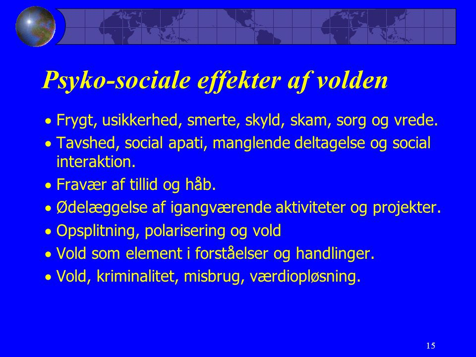 Psyko-sociale effekter af volden