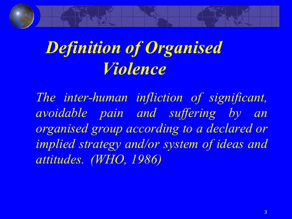 Definition of Organised Violence