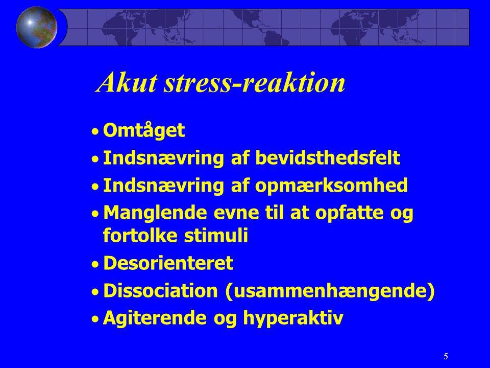 Akut stress-reaktion Omtåget Indsnævring af bevidsthedsfelt